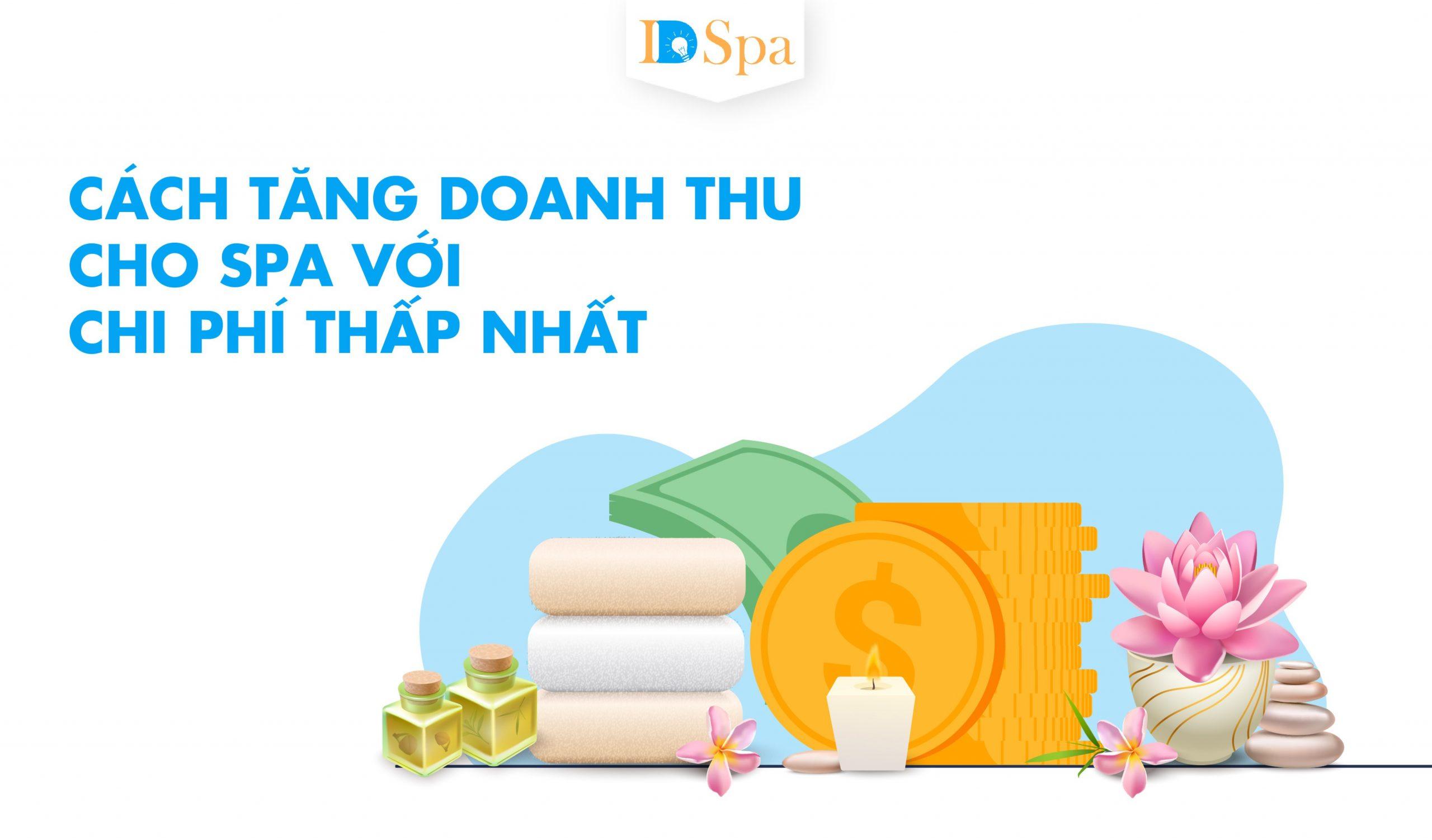 Cách tăng doanh thu cho spa với chi phí thấp nhất