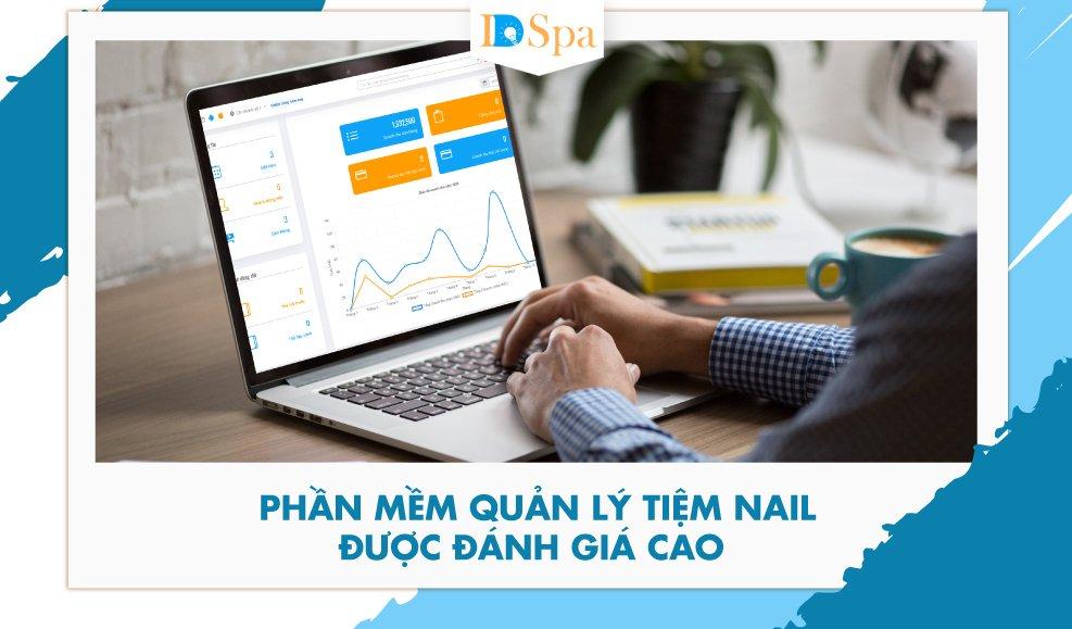 Phần mềm quản lý tiệm nail được đánh giá cao