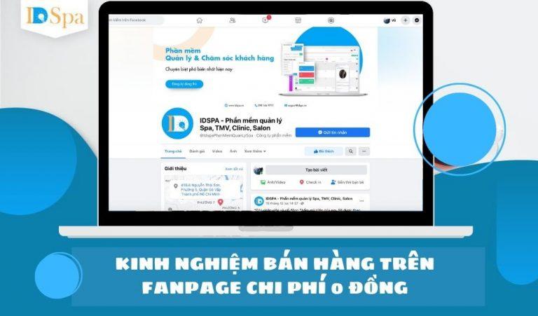 Kinh nghiệm bán hàng trên Fanpage chi phí 0 đồng chia sẻ từ phần mềm spa - idspa
