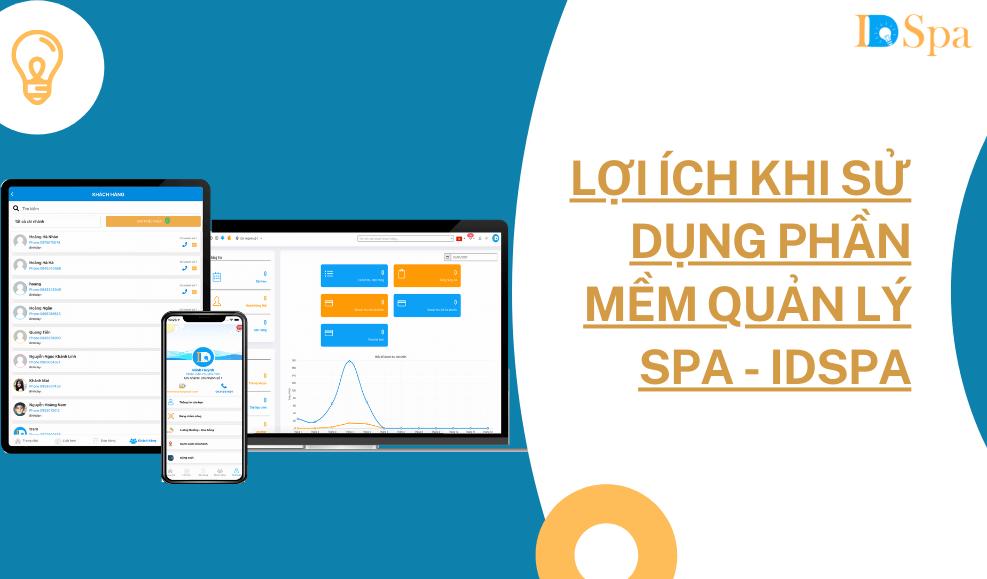Lợi ích khi sử dụng phần mềm quản lý Spa - IDSPA